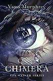 Chimera (The Weaver Series Book 1)