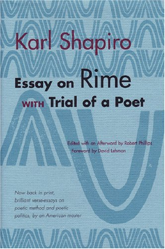 Essay on Rime: with Trial of a Poet (Poets on Poetry)
