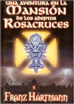 Una Aventura en la Mansion de los Adeptos Rosacruces