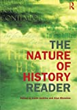 img - for The Nature of History Reader (Routledge Readers in History) book / textbook / text book