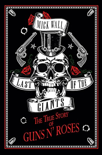 last-of-the-giants-the-true-story-of-guns-n-roses