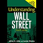 Understanding Wall Street | Jeffrey B. Little
