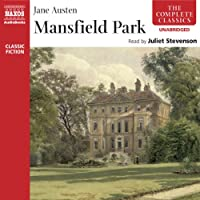 Mansfield Park (Naxos Edition) (       UNABRIDGED) by Jane Austen Narrated by Juliet Stevenson