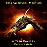 Hike up Devil's Mountain | Penny Estelle