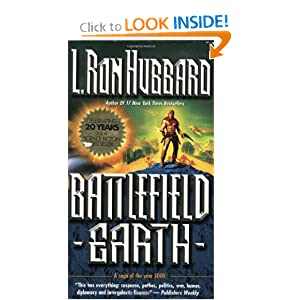 Battlefield Earth by L. Ron Hubbard