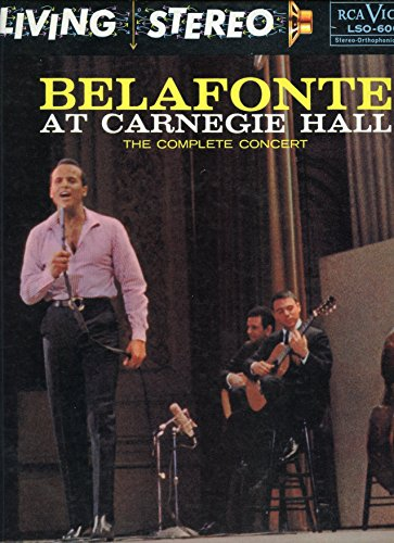 Harry Belafonte - Belafonte At Carnegie Hall: The Complete Concert - Zortam Music
