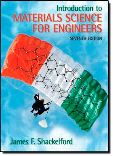 Introduction to Materials Science for Engineers (7th...