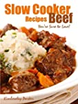 Slow Cooker Beef Recipes You're Sure...