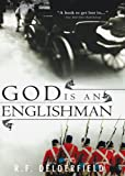 God is an Englishman (Swann Family Saga) by R. Delderfield