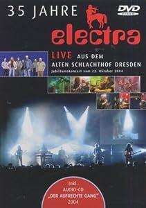 35 Jahre Electra - Live aus dem alten Schlachthof Dresden (inkl. Audio-CD) [2 DVDs]