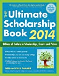 The Ultimate Scholarship Book 2014: B...