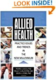 Allied Health: Practice Issues and Trends into the New Millennium