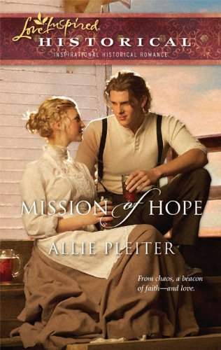 Image of Mission of Hope (Love Inspired Historical)