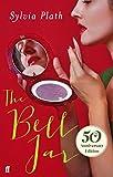 Sylvia Plath The Bell Jar (50th Anniversary Edition)