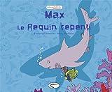 echange, troc Florence Lebouteux - Max le Requin
