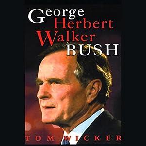 George Herbert Walker Bush Audiobook