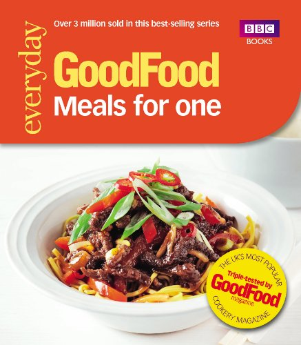 Good Food: Meals for One: Triple-tested recipes by Cassie Best