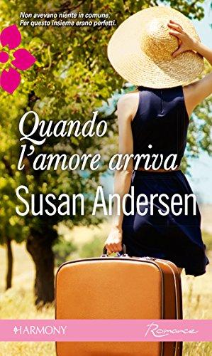 Susan Andersen - Quando l'amore arriva