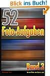 52 Foto-Aufgaben: Band 3