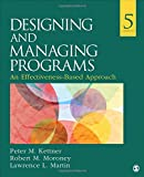 img - for Designing and Managing Programs: An Effectiveness-Based Approach (SAGE Sourcebooks for the Human Services) book / textbook / text book