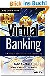 Virtual Banking: A Guide to Innovatio...