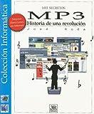 img - for MP3: Historia de una Revolucion (1001 Secretos) (Spanish Edition) book / textbook / text book