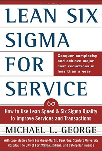 Lean Six Sigma for Service : How to Use Lean Speed and...