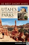 50 Best Short Hikes in Utah's Nationa...