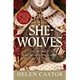 She-Wolves: The Women Who Ruled England Before Elizabeth ~ Helen Castor