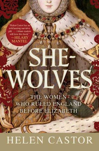 Helen Castor - She-Wolves
