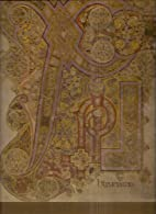 The Book of Kells: Reproductions from the…