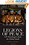 Legions of Peace: UN Peacekeepers fro...
