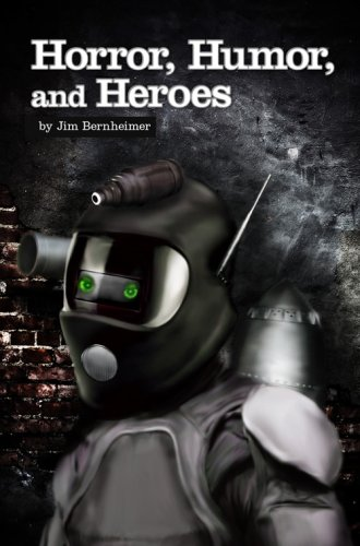 Horror, Humor, and Heroes cover