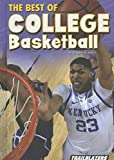 img - for The Best of College Basketball (Sports and Recreation) book / textbook / text book