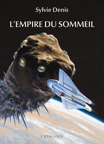 L'empire du sommeil par Sylvie Denis