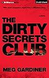 Meg Gardiner The Dirty Secrets Club (Jo Beckett Novels)
