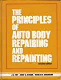 img - for The Principles of Auto Body Repairing and Repainting book / textbook / text book