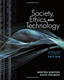 img - for By Morton E Winston - Society, Ethics, and Technology (4th) (12.4.2010) book / textbook / text book
