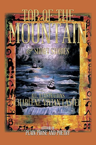 Top of the Mountain: & Short Stories