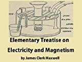 Image of Elementary Treatise on Electricity and Magnetism