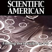 Scientific American: Filming the Invisible in 4-D | [Ahmed H. Zewail]