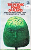 The Psychic Power of Plants (0352300841) by John Whitman