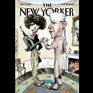The New Yorker, July 21, 2008 (Benjamin Wallace-Wells, Jill Lepore, Hendrik Hertzberg) Periodical