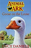 Goose on the Loose (Animal Ark, No. 14) (0340640871) by LUCY DANIELS