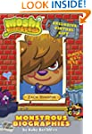 Moshi Monsters Monstrous Biographies:...