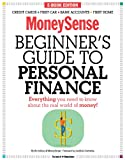 img - for The MoneySense Beginner's Guide to Personal Finance book / textbook / text book
