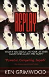 Replay (068816112X) by Ken Grimwood