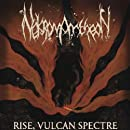 Rise, Vulcan Spectre [LP][Limited Edition]