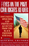 img - for The Eyes on the Prize Civil Rights Reader: Documents, Speeches, and Firsthand Accounts from the Black Freedom Struggle [EYES ON THE PRIZE CIVIL RI] book / textbook / text book