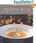 Puerto Rico la gran cocina del caribe...